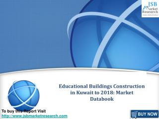 Educational Buildings Construction in Kuwait to 2018: Market