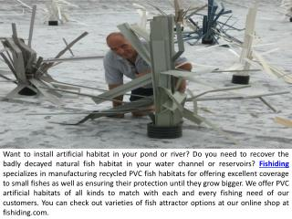 Artificial Fish Habitats for a Better Fish Farming