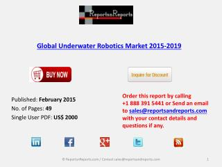 Global Underwater Robotics Market to Grow at 6.92% by 2019