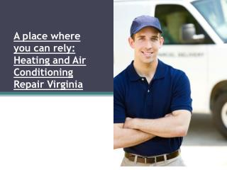 A place where you can rely Heating and Air Conditioning Repa