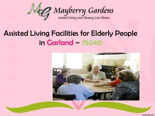 Assisted Living Facilities for Elderly People at Garland – 7