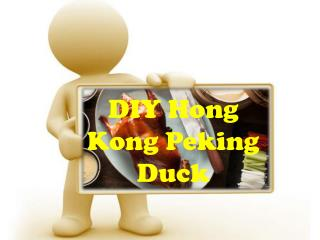 Make The Best Peking Duck in Hong Kong with Precision