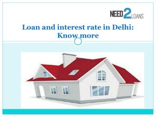 Loan and interest rate in Delhi-Know more