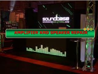 Things to Know Before Amplifier and Speaker Repair