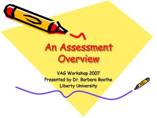An Assessment Overview