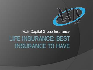 Life Insurance: Best Insurance to Have