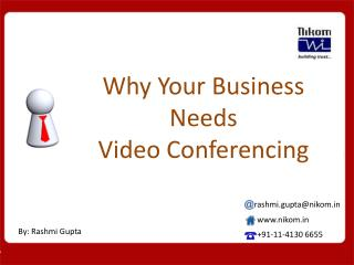 Why Business Need Video Conferencing