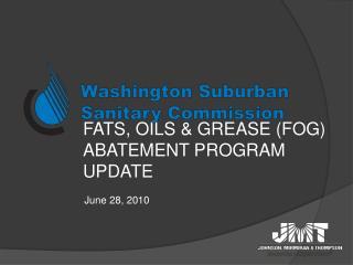 Fats, Oils  Grease FOG Abatement Program Update  June 28, 2010