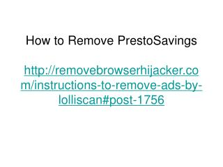 How to Remove PrestoSavings
