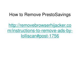 How to Remove PrestoSavings