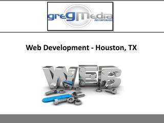 Web Development- Houston, TX