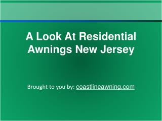 A Look At Residential Awnings New Jersey