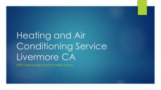 Heating and Air Conditioning Service Livermore CA