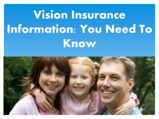 : Vision Insurance InformationYou Need To Know