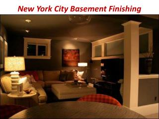 New York City Basement Finishing