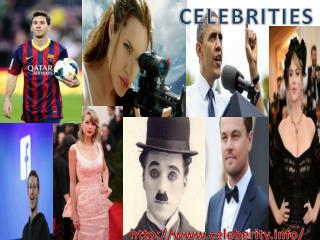 Get the Information about Latest Celebrities