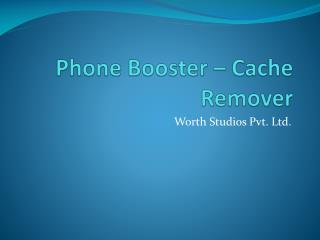 Phone Booster – Cache Remover