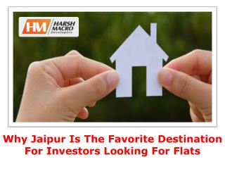 Why Jaipur is the favorite destination for flat investors