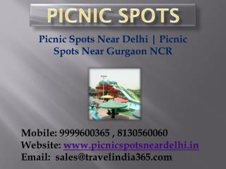 Picnic Spots Near Delhi, Gurgaon