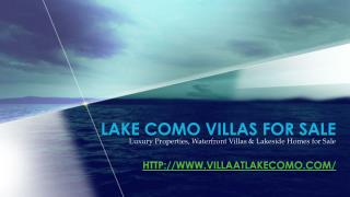 Luxury Homes for Sale in Lake Como, Italy