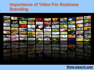 Importance of Video For Business Branding