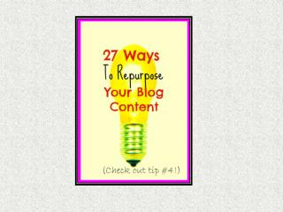 27 Ways To Repurpose Your Podcast Or Blog Post Content