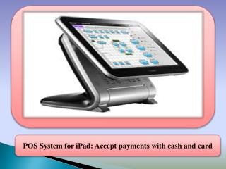 POS System for iPad: Accept payments with cash and card