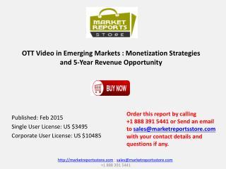 Monetization Strategies for OTT Voideo in Emerging Markets 2