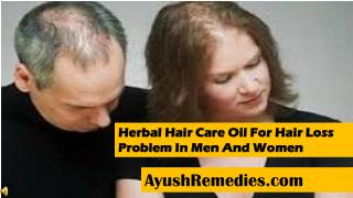 Herbal Hair Care Oil For Hair Loss Problem In Men And Women