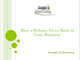 How a Website Gives Back to Your Business