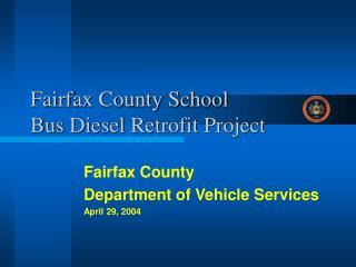 Fairfax County School Bus Diesel Retrofit Project