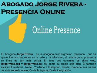 Abogado Jorge Rivera - Presencia Online