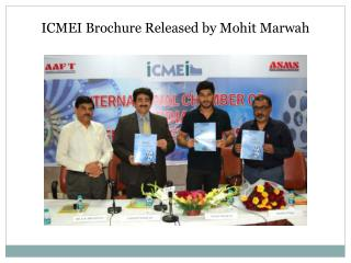 ICMEI Brochure Released by Mohit Marwah