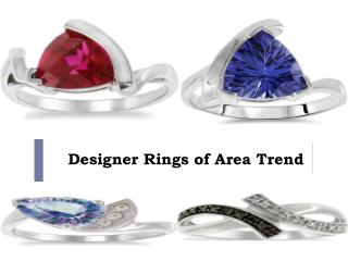 Designer Rings of Area Trend