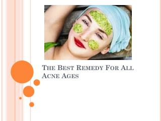 The Best Remedy For All Acne Ages