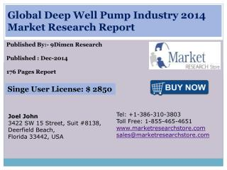 Global Deep Well Pump Industry 2014 Market Research Report