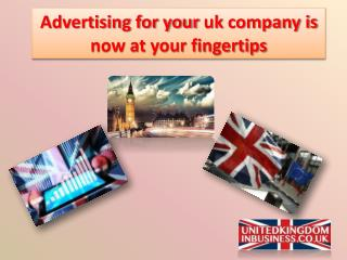 Advertising for your uk company is now at your fingertips