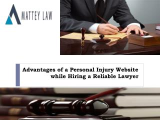 Advantages of a Personal Injury Website while Hiring a Relia