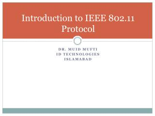 Introduction to IEEE 802.11 Protocol