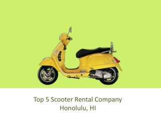 Top 5 Scooter Rental Company Honolulu, HI