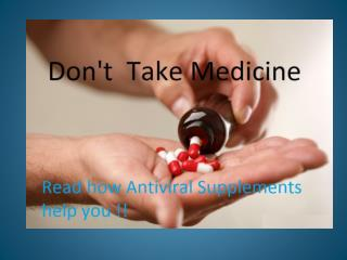 Antiviral Supplements