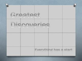 Greatest Discoveries