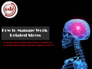 How to Manage Work-Related Stress