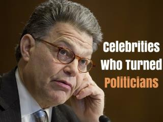 Celebrities Who Turned Politicians