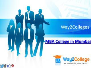 Top MBA Colleges in Mumbai offering a platform for launching