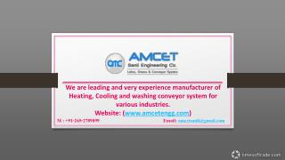 Amcet Engineering Co. – Best Heating and Cold End Conveyor