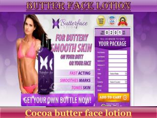 Butterface lotion