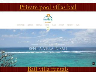 Private pool villas bail