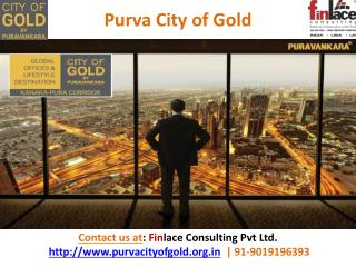 Purva City of Gold Kanakapura Bangalore | Review | PreLaunch