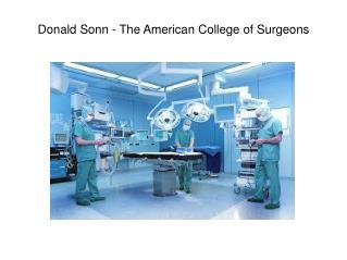 Donald Sonn - The American College of Surgeons